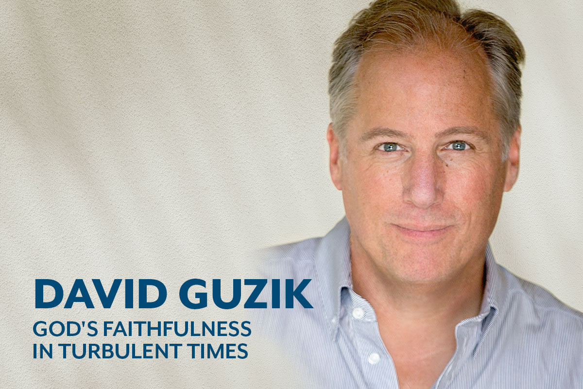 David Guzik: God's Faithfulness in Turbulent Times