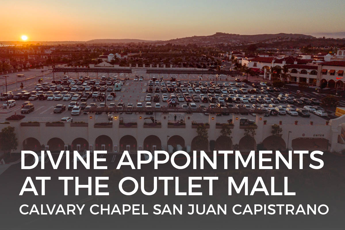 Divine Appointments at the Outlet Mall of San Clemente