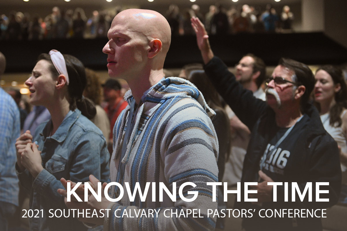 2021 Southeast Calvary Chapel Pastors' Conference
