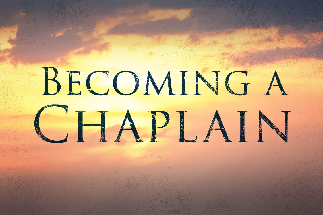Becoming a Chaplain