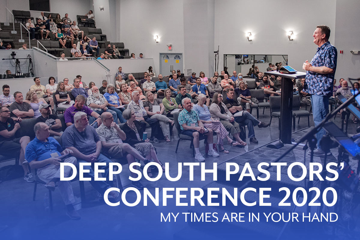 2020 Deep South Pastors and Leaders Conference