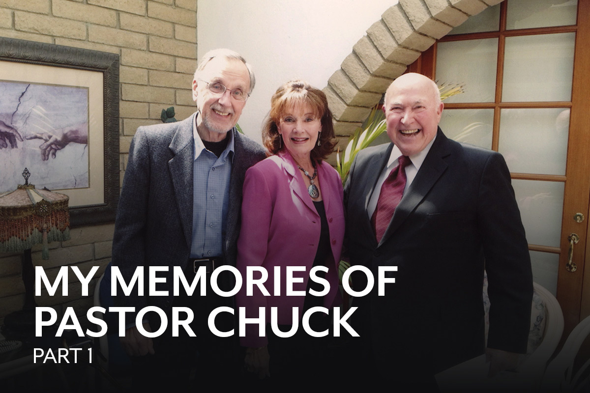 Remembering Pastor Chuck—Part 1
